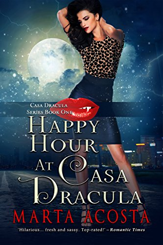 Happy Hour at Casa Dracula by [Acosta, Marta]