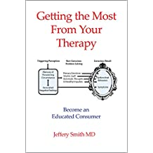 Getting the Most From Your Therapy: Become an Educated Consumer