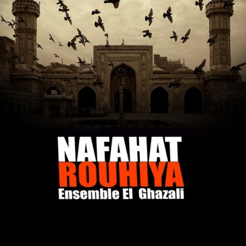 Allahouma Sali Ala Mustapha By Ensemble El Ghazali On