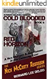 Cold Blooded Assassin Book 6: Red Horizon (Nick McCarty Assassin)