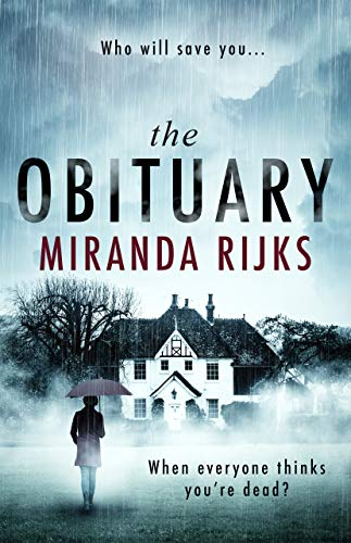 The Obituary: An unputdownable psychological thriller with a nerve-shattering twist by [Rijks, Miranda]