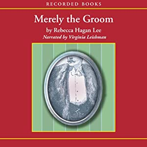Merely the Groom Audiobook