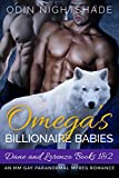 Omega's Billionaire Babies: Dane and Lorenzo Books 1 and 2: An MM Gay Paranormal Mpreg Romance