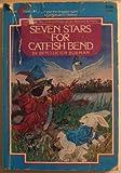 Seven Stars for Catfish Bend, Ben L. Burman, 0380534886