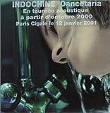 Danceteria by Indochine (2005-07-12)