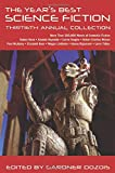 The Year's Best Science Fiction: Thirtieth Annual Collection (Year's Best Science Fiction, 30)