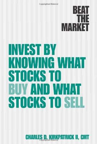 Beat the Market: Invest by Knowing What Stocks to Buy and What Stocks to Sell by FT Press