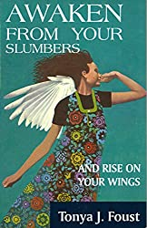 Awaken from your Slumbers and Rise your Wings