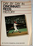 Day-by-Day in Cincinnati Reds History 9780880111065