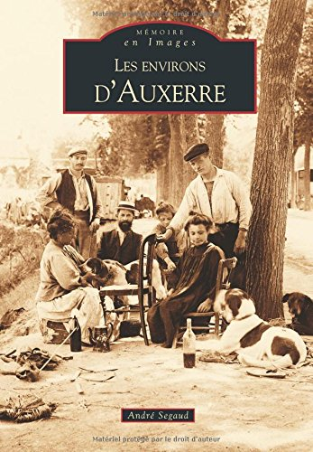 Auxerre (Les environs d') (French Edition) pdf