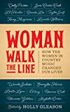 img - for Woman Walk the Line: How the Women in Country Music Changed Our Lives book / textbook / text book