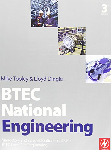 BTEC National Engineering, Third Edition: Mandatory and selected optional units for BTEC Level 3 in Engineering