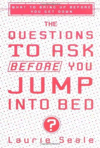 The Questions to Ask Before You Jump Into Bed