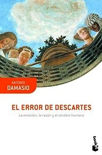 El error de Descartes par Damasio