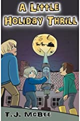 A Little Holiday Thrill (Chronicles of a Second Grade Genius) (Volume 1) Paperback