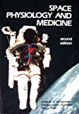 img - for Space Physiology and Medicine book / textbook / text book