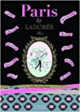 img - for Paris by Ladur e: A Chic City Guide (Laduree) book / textbook / text book