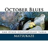 October Blues: Contemporary Tanka by Matsukaze