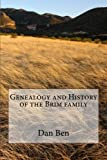 Genealogy and History of the Brim Family, Dan Ben, 1494756315