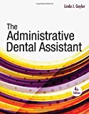 The Administrative Dental Assistant 4th Edition