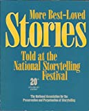 More Best-Loved Stories Told at the National Storytelling Festival, , 187999108X