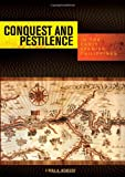 Conquest and Pestilence in the Early Spanish Philippines, Linda A. Newson, 0824832728