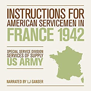 Instructions for American Servicemen in France 1942 Hörbuch