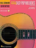 Even More Easy Pop Melodies - Second Edition (Book/CD): Unique Pop Melody Supplement to Book 2-3 (Hal Leonard Guitar Method (Songbooks))