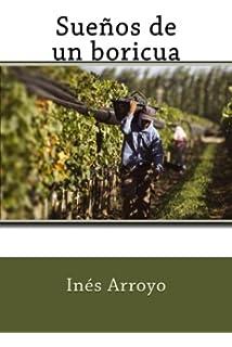 Sueños de un boricua (Spanish Edition)