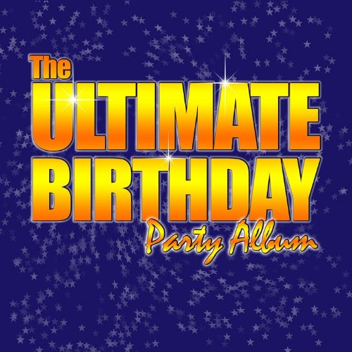 Top Songs For Halloween Party (The Ultimate Birthday Party Album! - Top Party Songs for)