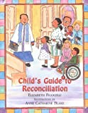 img - for Child's Guide to Reconciliation [CHILDS GT RECONCILIATION -OS] book / textbook / text book