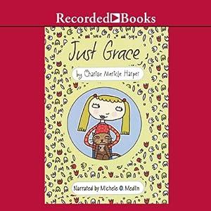 Just Grace Audiobook