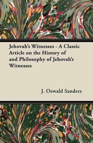 Download Jehovah's Witnesses - A Classic Article on the History of and Philosophy of Jehovah's Witnesses ebook
