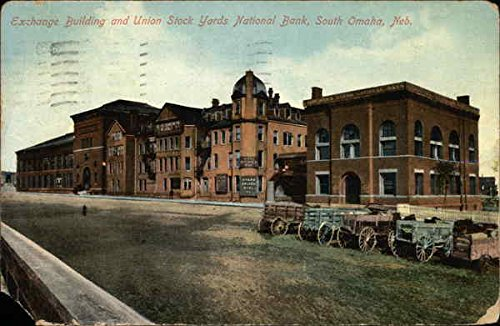 National Bank Stock - Exchange Building and Union Stock Yards National Bank South Omaha, Nebraska Original Vintage Postcard