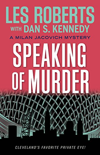 Speaking of Murder: A Milan Jacovich Mystery (Milan Jacovich Mysteries)