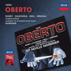 Decca Opera: Verdi Oberto by Samuel Ramey, Maria Guleghina, Violeta Urmana, Stuart Neill, Sara Fulgoni (2012) Audio CD