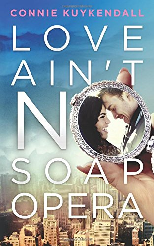 Read Online Love Ain't No Soap Opera (The Shadybrook Series) (Volume 1) ebook