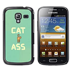 Design for Girls Plastic Cover Case FOR Samsung Galaxy Ace 2 Cat Ass Funny Quote Animal Art Pet Feline OBBA