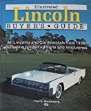 Illustrated Lincoln Buyer's Guide, Woudenberg, Paul R., 0879384301