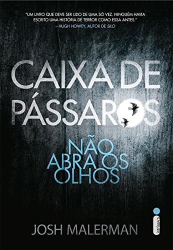caixa-de-passaros-nao-abra-os-olhos-em-portugues-do-brasil