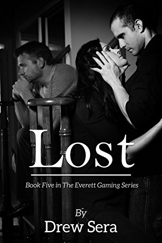 Lost (The Everett Gaming Series Book 5) by [Sera, Drew]