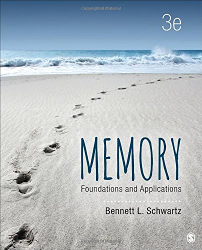 Memory: Foundations and Applications by SAGE Publications, Inc