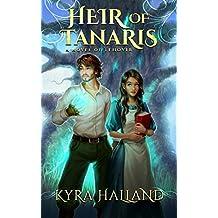 Heir of Tanaris (Tales of Tehovir Book 3)