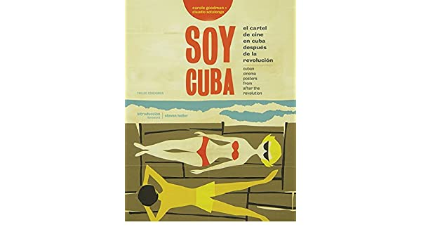 Im Cuba: Movie Posters in Cuba After the Revolution by ...