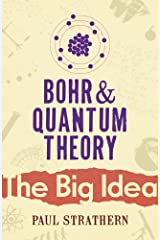 Bohr And Quantum Theory (Big Idea) Paperback