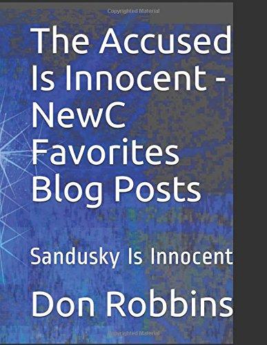 The Accused Is Innocent - NewC Favorites Blog Posts: Sandusky Is Innocent (Large Print)