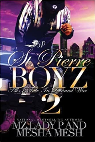 Amazon.com: St. Pierre Boyz 2: All is Fair in Love and War ...