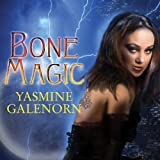 Bone Magic: Otherworld, Book 7
