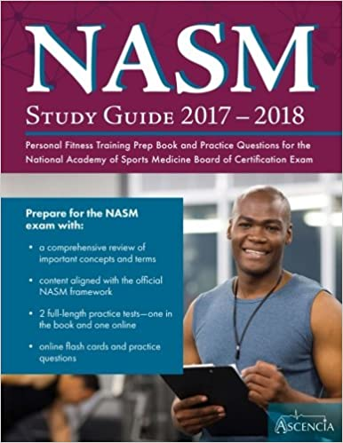 buy nasm study guide 2017-2018: personal fitness training prep book ...