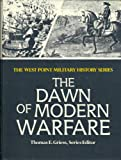 The Dawn of Modern Warfare, , 0895293536